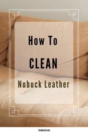 cleaning nubuck leather