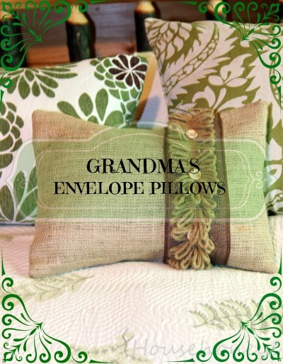 MY GRANDMA'S EASY ENVELOPE PILLOWS