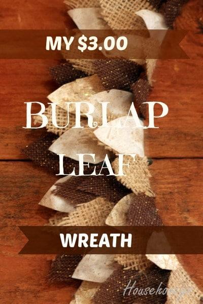My $3 Burlap Leaf Wreath
