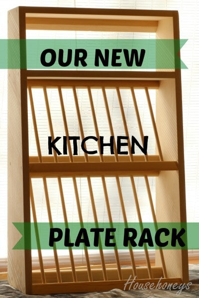 My New Kitchen Plate Rack