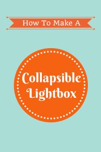 How To Make Your Photos Pop Using a Lightbox