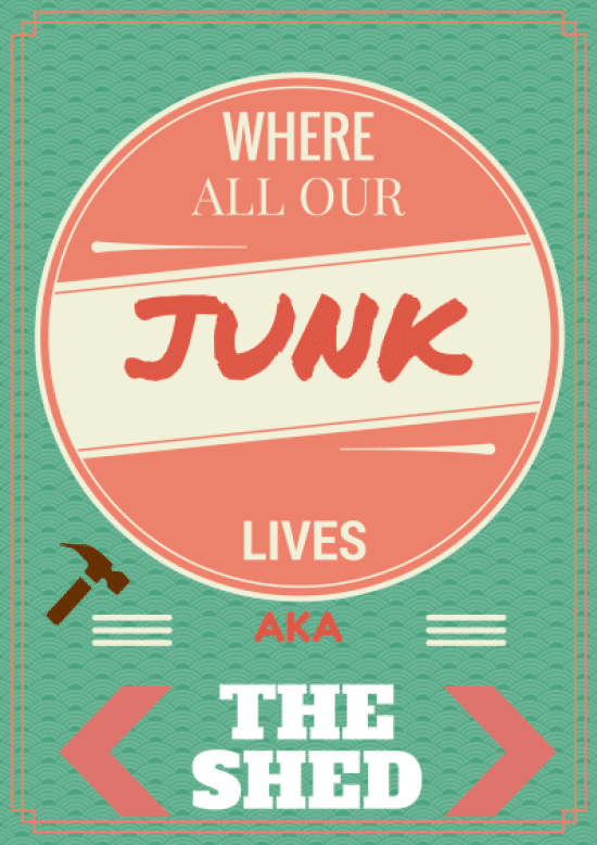 Where All Our Junk Is, aka 'The Shed'